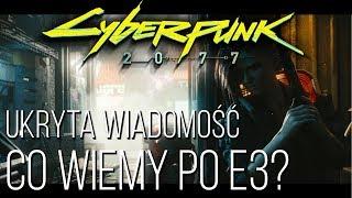 CYBERPUNK 2077 - UKRYTA WIADOMOŚĆ, NAJNOWSZY TRAILER