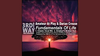 Fundamentals Of Life (Amateur's Broken Dub)