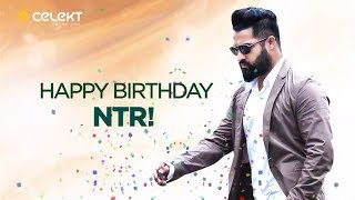 Jr NTR Birthday Special | Young Tiger | Happy Birthday | Celekt Mobiles