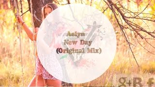Aelyn - New Day (Original Mix)
