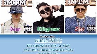 WHERE (어디)  KILLAGRAMZ (FT. DEAN & ZICO)   Colour Coded Lyrics ( Han / Rom / Eng ) Mp3