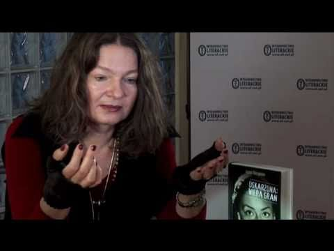 """Agata Tuszyńska o """"Oskarżonej: Wierze Gran"""""""
