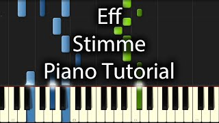 Eff - Stimme Tutorial (How To Play On Piano)