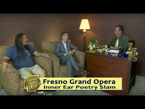 Matthew Buckman, Fresno Grand Opera & Bryan Medina, Inner Ear Poetry Slam