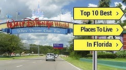 Top 10 Best Places to Live in Florida (RECOMMENDED) 2018