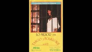 Varios Intérpretes - Lo Mejor De Tango Y Folklore (1984) Vol. 2