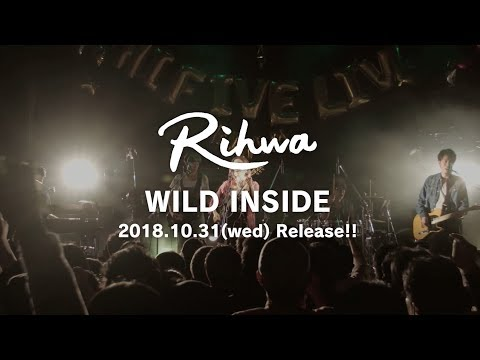 Rihwa 2nd Album「WILD INSIDE」ティザームービー