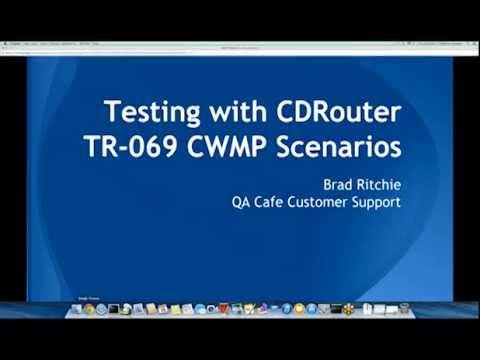 Webinar: TR-069 Scenario Testing in CDRouter