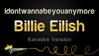 Billie Eilish idontwannabeyouanymore Karaoke Version.mp3
