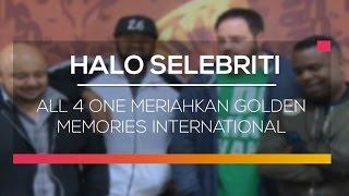 All 4 One Meriahkan Golden Memories International - Halo Selebriti