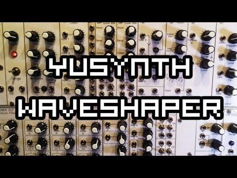 Yusynth Waveshaper - Eurorack Demo - YouTube