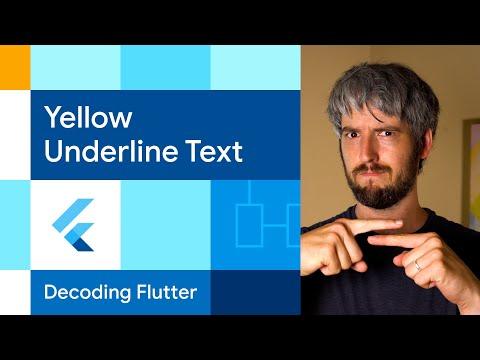 Yellow underline text  | Decoding Flutter