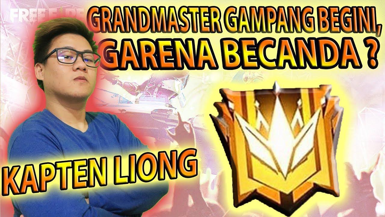 Cara Cepet Sampe Grandmaster Free Fire Naek Rank Gampang Banget Setelah Patch Youtube