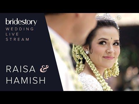 (Full Version) The Wedding Live Stream of Raisa Andriana and Hamish Daud Wyllie