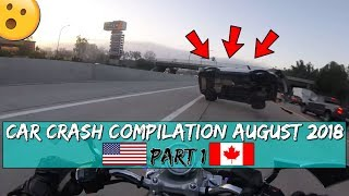 Car Crash Compilation In USA And CANADA - North American Driving Fails - August 2018 (#1)