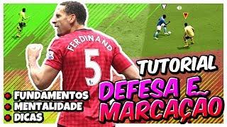 🎮 FIFA 18 | TUTORIAL DEFESA E MARCAÇÃO / COMO DEFENDER EFETIVAMENTE FUNDAMENTOS E MENTALIDADE