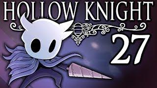 Hollow Knight - #27 - Isma's Grove