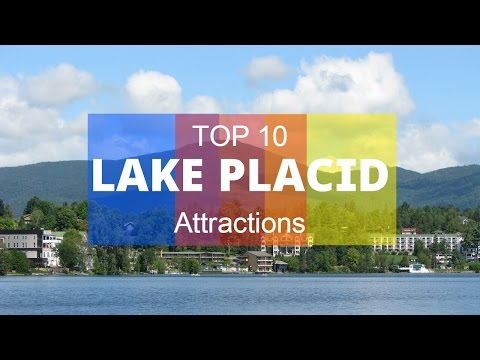 Top 10. Best Tourist Attractions in Lake Placid - New York