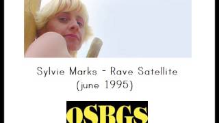 Sylvie Marks - Radio Rave Satellite (june 1995)