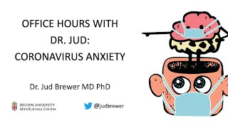 Office Hours with Dr. Jud: Coronavirus Anxiety