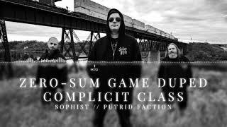 Sophist - Zero-Sum Game Duped Complicit Class (Single)