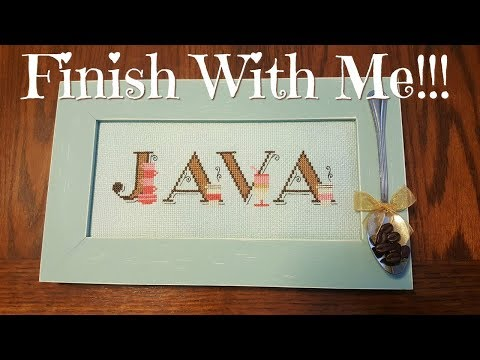 Flosstube #230 Finish With Me! Framing my Java piece!