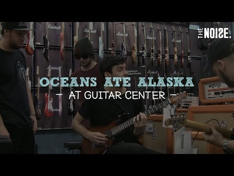 Why We'll Never Take Oceans Ate Alaska To Guitar Center Again| The Noise Presents
