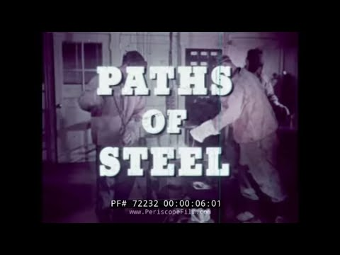 "UNITED STATES STEEL CORPORATION ""PATHS OF STEEL"" 72232"