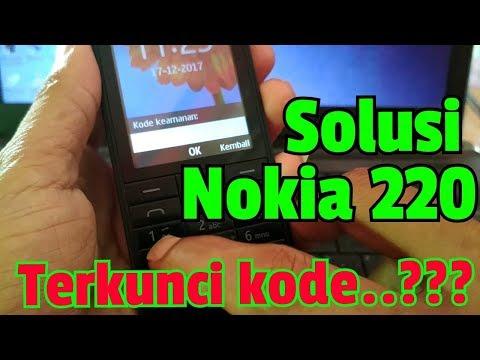 SOLUSI Nokia 220 terkunci kode pengaman {Unlock code Without Box Flash}
