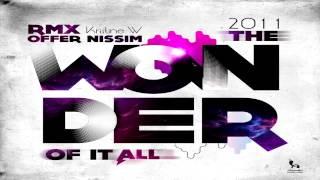 Kristine W - The Wonder Of It All (Offer Nissim Remix 2011)