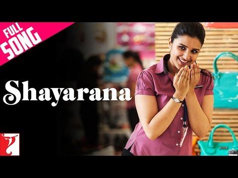 Shayarana - Full Song | Daawat-e-Ishq | Parineeti...