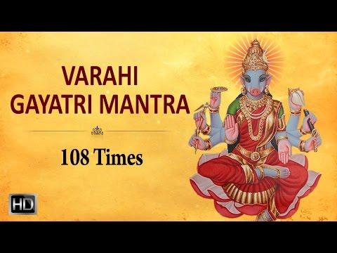 Sri Varahi Gayatri Mantra - 108 Times - Powerful Mantra for Success