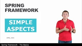 Простые аспекты - 12 - The Basics of Spring Framework
