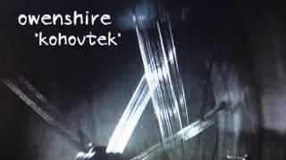 Owenshire: Kohoutek [R.E.M. cover]