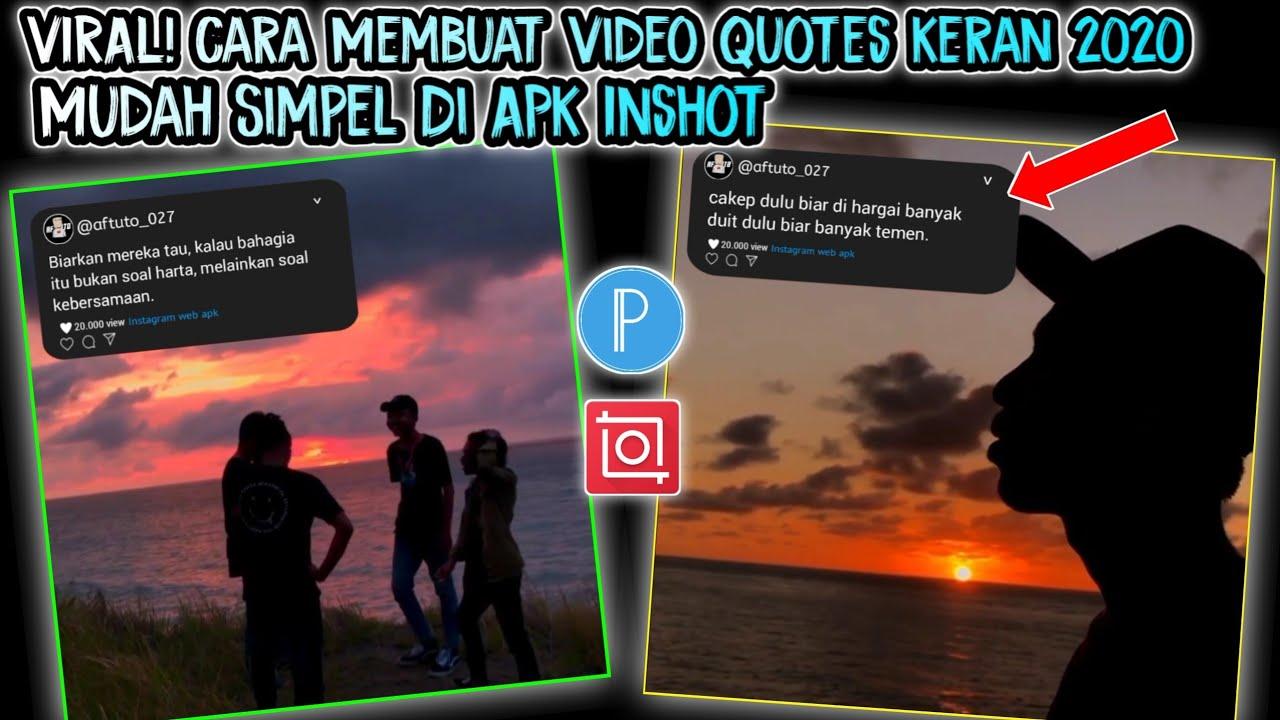 Viral!! Cara Membuat Video Quotes Kekinian 2020   Di Aplikasi Inshot Sangat Mudah 😍