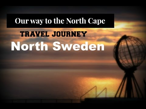 Our way to the North Cape - Sweden // travel journey #3
