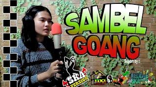 Download Lagu SAMBEL GOANG cover reggaeska (Official Video & Music) mp3