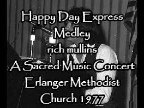happy day express medley @a sacred music concert 1977 Rich Mullins