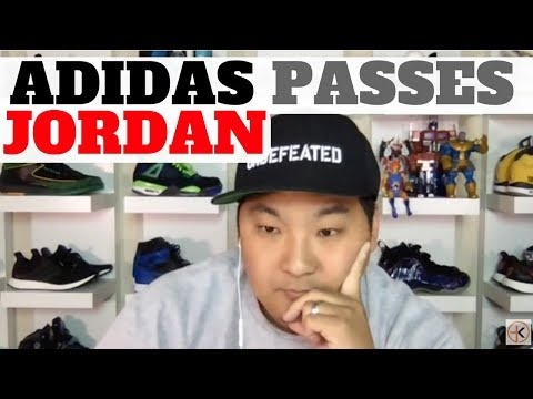 ADIDAS PASSES JORDAN AS MOST POPULAR SNEAKERS - 3 REASONS WHY!