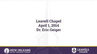 4/1/2014 - Dr. Eric Geiger, Vice President, Church Resources Division: LifeWay Christian Resour