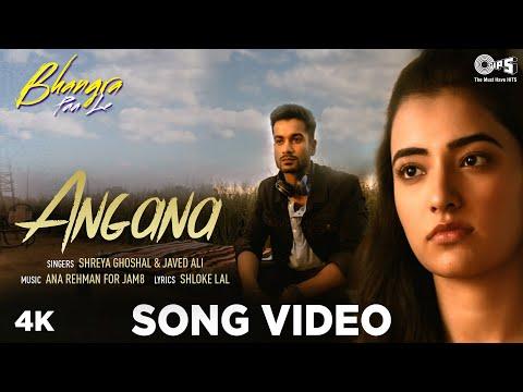 ANGANA Lyrics   Shreya Ghoshal Mp3 Song Download