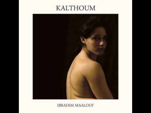 Ibrahim Maalouf - Kalthoum (alf leila wa leila)