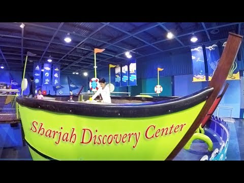 Sharjah Discovery Center - entertainment centre for kids