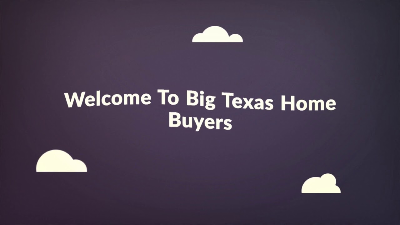Big Texas Home Buyers in Dallas TX