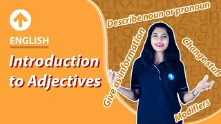 Class 5 English : Adjectives   Introduction to Adjectives