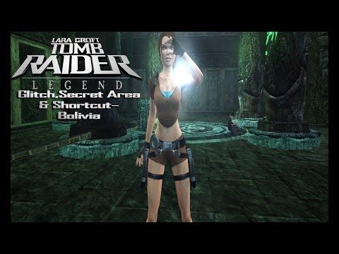 Tomb Raider 7:Legend-Glitch,Secret Area & Shortcut-Bolivia (Old version) |