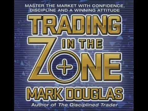 Trading in the Zone - Mark Douglas - Trading Psychology - Unabridged Audiobook