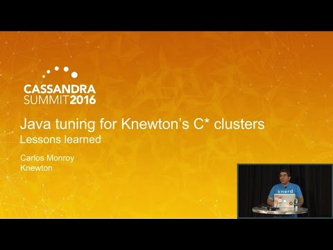 Lessons Learned on Java Tuning for Our Cassandra Clusters (Carlos Monroy, Knewton) | C* Summit 2016