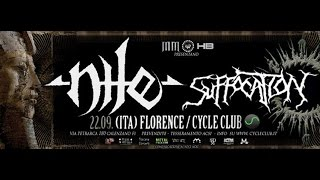 Nile + Suffocation (cameo) - Black Seeds of Vengeance @ Cycle [FLORENCE - ITALY] 22/09/2015