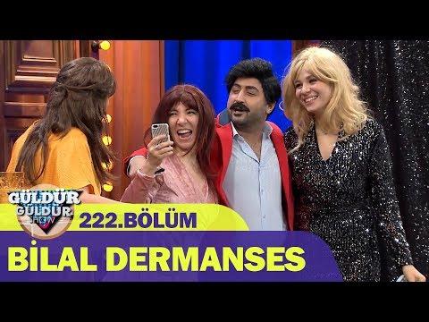 Güldür Güldür Show 222.Bölüm - Bilal Dermanses
